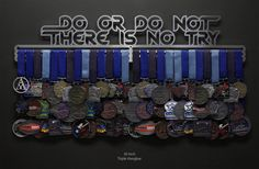 Do Or Do Not There Is No Try Allied Medal Hanger Holder