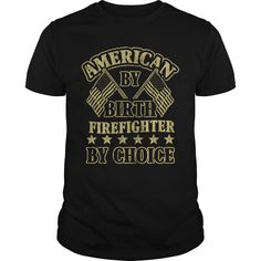 American by Birth Firefighter by choice T-Shirts, Hoodies. ADD TO CART ==► https://www.sunfrog.com/Funny/American-by-Birth-Firefighter-by-choice-Black-Guys.html?id=41382