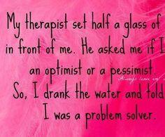 Therapist!  lol