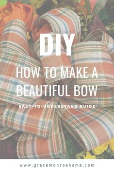Making beautiful bows by hand doesn't have to be hard. All you need is wired ribbon, floral wire or a pipe cleaner, and scissors. In just a few minutes you can create a gorgeous bow Bow Making Tutorials, Making Ideas, Diy Home Decor Projects, Easy Diy Projects, How To Make Wreaths, How To Make Bows, Diy Wreath, Wreath Making, Party Mix