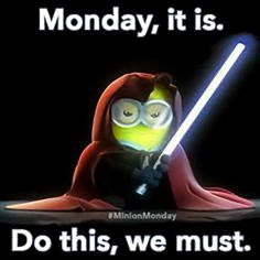 Funny pictures about For Minion lovers. Oh, and cool pics about For Minion lovers. Also, For Minion lovers. Amor Minions, Minions Quotes, Minions Pics, Minion Pictures, Minion Stuff, Monday Memes, Monday Quotes, Funny Monday, Happy Monday
