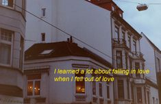 i learned a lot about falling in love when i fell out of love ღ » @ayyemilyj « ღ