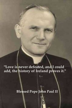 Blessed Pope John Paul II...