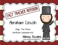 """No matter what curriculum or standards your district uses, we can all agree that it's very important for students to be able to read and comprehend nonfiction texts. My """"Fact Tracker Notebook"""" will help engage your students as they read about Abraham Lincoln.A popular book series at my school is the Magic Tree House series."""