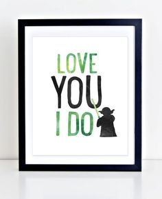 Yoda Print Printable Wall Art Love You I Do Print by DuneStudio