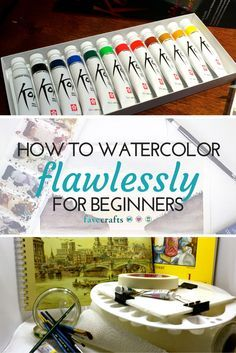 How to Watercolor Flawlessly for Beginners
