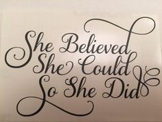 She Believed She Could So She Did by KissMyMonograms on Etsy