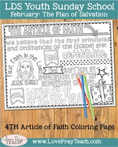 fourth article of faith coloring page. February Youth Sunday School:How can I help others understand the doctrine of Christ? Youth Sunday School Lessons, School Week, Lds Youth, Plan Of Salvation, First Principle, Object Lessons, Faith In God, Teaching Tips, Golden Hour