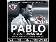 CD Pablo   Ao vivo em Valente BA   2013 TODAS AS FAIXAS