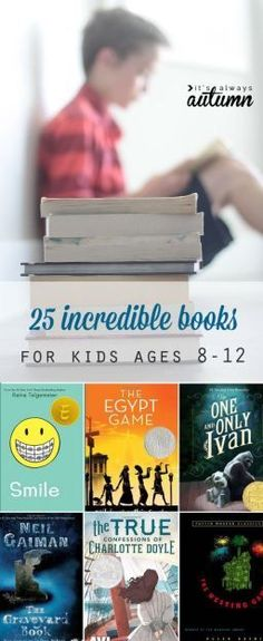 25 incredible books for kids ages 8-12 {summer reading list
