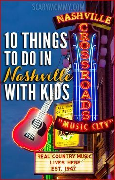 Planning a trip to Nashville, Tennesse? Get great tips and ideas for fun things to do with the kids in Scary Mommy's travel guide!  summer | spring break | family vacation | parenting advice