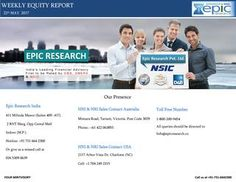Weekly equity report by epic research of 22 may 2017pdf  STRATEGIES:- Domestic market still traded with positive note and made new life time high of 9532.60 but the bulls loosed confidence ahead of missile testing by North Korea due to that Nifty breached 9400 level at the last trading session.