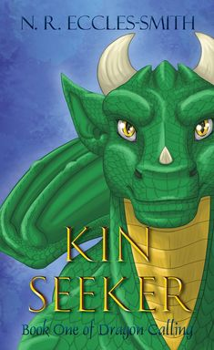 The new hardcover (casebound) cover for Kin Seeker, Book One of Dragon Calling. Featuring the dragon protagonist, Laeka'Draeon. Book Club Books, New Books, English Reading, Kindle App, Reading Levels, Invite Your Friends, Book Recommendations, Cool Words, The Dreamers