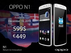 OPPO N1 Release Date Confirmed To Be December 10, 2013 - http://www.aivanet.com/2013/12/oppo-n1-release-date-confirmed-to-be-december-10-2013/