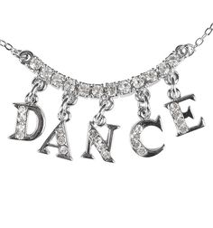 """Letter charms that spell out """"DANCE"""" hang from a solid rhinestone curve. Dancers Among Us, Ballet Inspired Fashion, Dancer Problems, Dance Accessories, Pink Bling, Tiny Dancer, Letter Charms, Just Dance, Dance Wear"""
