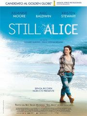 Official theatrical movie poster ( of for Still Alice Starring Julianne Moore, Alec Baldwin, Kristen Stewart, Kate Bosworth Hunter Parrish, Alec Baldwin, Alice Movie, Movie Tv, Julianne Moore, Streaming Hd, Streaming Movies, Drama, Still Alice