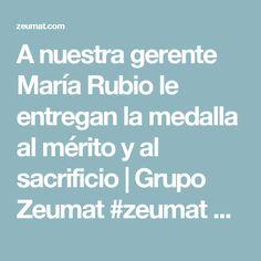 A nuestra gerente María Rubio le entregan la medalla al mérito y al sacrificio | Grupo Zeumat #zeumat #zesis #grupozeumat #merito #sacrificio #medalla #premio