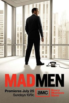 Mad Men.  One of my favorite shows.