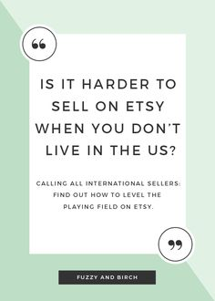 Calling all international Etsy sellers: Is it really harder to sell online when you're not in America? find out how to level the playing field. Click to learn how!