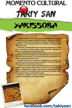 Todo mundo ama um Yakissoba!
