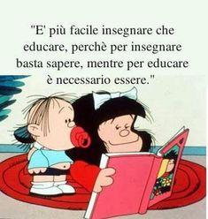 Mafalda and education ; Mafalda Quotes, Teaching Quotes, Mo S, Spanish Quotes, Quotations, Qoutes, Life Quotes, Inspirational Quotes, Messages