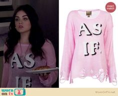 """Aria's pink """"AS IF"""" sweater on Pretty Little Liars.  Outfit Details: https://wornontv.net/17608/ #PLL"""