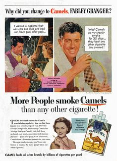 Farley Granger for Camel cigarettes, 1952 Scanned from Time magazine, November 1952 issue. Granger And Co, Farley Granger, Vintage Cigarette Ads, Vintage Ads, Smoke Screen, People Smoking, Sports Celebrities, Retro Pop, Time Magazine