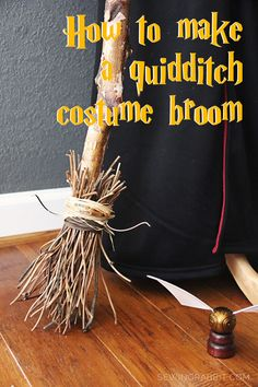 How to Make a Quidditch Broomstick