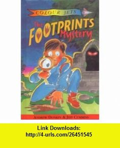Footprints Mystery Hb (Colour Jets) (9780713646825) Andrew Donkin , ISBN-10: 0713646829  , ISBN-13: 978-0713646825 ,  , tutorials , pdf , ebook , torrent , downloads , rapidshare , filesonic , hotfile , megaupload , fileserve
