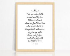We Are All A Little Weird | Dr Seuss QUOTE | Black + White | Script | Wall Print | Home Decor Wall Prints, Letter Board, Script, Weird, Black And White, Quotes, Handmade, Etsy, Decor