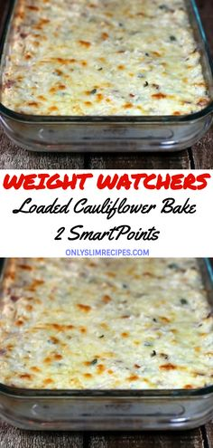Loaded Cauliflower Bake – 2 SmartPoints - Healthy Eating İdeas For Exercise Skinny Recipes, Ww Recipes, Low Carb Recipes, Veggie Recipes, Cooking Recipes, Healthy Recipes, Weight Watcher Vegetable Recipes, Healthy Food, Weight Watchers Recipes With Smartpoints