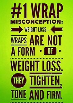 What our skinny wraps do!