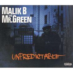 Underground gold: Malik B & Mr Green - Unpredictable