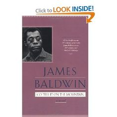 "Go Tell It on the Mountain: James Baldwin: ""People pay for what they do, and still more for what they have allowed themselves to become. And they pay for it very simply; by the lives they lead."""