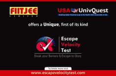 FIITJEE and USA UnivQuest offers #Escapevelocitytest. Know your Career goal and work towards it.