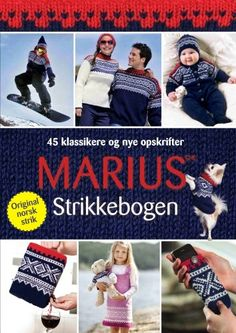 Marius Strikkebogen - would love to own it. Knitting Books, Crochet Books, Knit Crochet, Norwegian Knitting, Norway, Ravelry, My Love, My Style, Inspiration