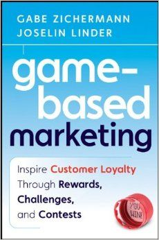 http://www.amazon.com/Game-Based-Marketing-Customer-Challenges-Contests/dp/0470562234/ref=pd_sim_14_51?ie=UTF8