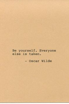 Items similar to Oscar Wilde Quote Made on Typewriter Quote Art - Be yourself. Literary quote Funny quote on Etsy Famous Quotes From Literature, Famous Love Quotes, Life Quotes Love, Badass Quotes, Quotes To Live By, Famous Literary Quotes, Literary Quote Tattoos, Best Quotes For Women, English Literature Quotes