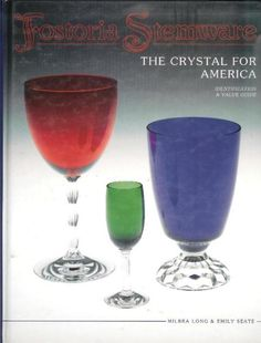 Fostoria Stemware by Milbra Long & Emily Seate, published in 1995. This is a new book but an older, hard to find edition. Fostoria Stemware by Milbra Long & Emily Seate, published in 1995, 269 pages of black & white illustrations with e...