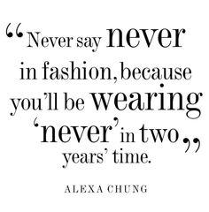 Alexa Chung fashion quote
