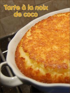 Tarte magique à la noix de coco, sans gluten et sans lactose - Remplacer le beurre par de la  margarine par exemple, ou de la crème de coco ;)