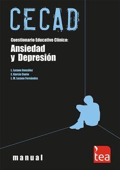 Premio TEA 2006. El CECAD permite la evaluación global de la #ansiedad, la #depresión y cuatro aspectos relacionados: inutilidad, irritabilidad, pensamientos automáticos y síntomas psicofisiológicos.