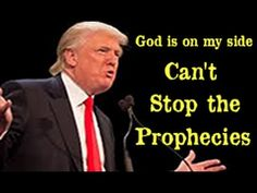 Warning: The Prophecies of Trump can NOT be Stopped - Is God with him? T...
