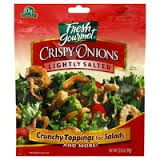 French Fried Crispy Onions Pouch; Local Price: 4.99  Your Price: 2.50