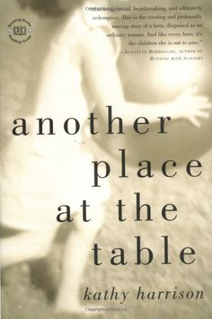 Another Place at the Table: Amazon.co.uk: Kathy Harrison: Books