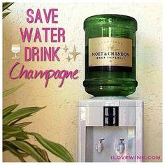 save water, drink champagne ilovewine.com