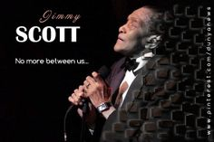 Jazz singer #Jimmy Scott famed for his unusually high #soprano voice caused by a rare #genetic condition has died, US media #reported #Friday. He was 88. #Scott died in his sleep Thursday at his home in #Las Vegas, the reports said, without #revealing the cause of death.