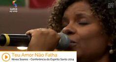 """Confira a música """"Teu Amor Não Falha"""" de Nivea Soares na Conferência do Espírito Santo 2014, que aconteceu na Igreja Batista da Lagoinha em Belo Horizonte/MG: http://www.onimusic.com.br/oninews/oninews_dt.aspx?IdNoticia=386&utm_campaign=videos-nivea&utm_medium=post-24jun&utm_source=pinterest&utm_content=teu-amor-nao-falha-conf-espirito-santo-2014-oninews"""