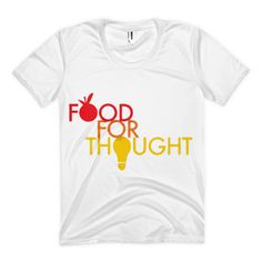 Food for thoughts women's sublimation t-shirt - $29.99 USD