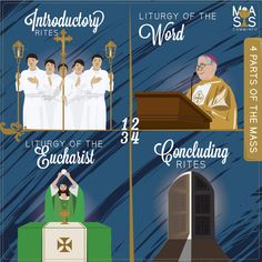 The Mass consist of 2 main parts which are so interconnected, they form a single act of worship. In addition, there are 2 more rites that open and conclude the celebration.  1) Introductory Rites 2) Liturgy of the Word 3) Liturgy of the Eucharist 4) Concluding Rites